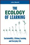 The Ecology of Learning, John Blewitt, 1844072045
