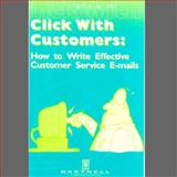 Click with the Customer : How to write Effective customer Service E-mails, , 1937372049
