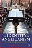 The Identity of Anglicanism : Essentials of Anglican Ecclesiology, Avis, Paul, 0567032043