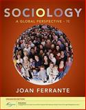 Sociology : A Global Perspective, Ferrante, Joan, 0840032048