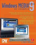 Windows Media 9 Series by Example, Johnson, Nels, 1578202043
