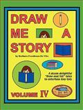 Draw Me a Story, Barbara Freedman, 1877732044