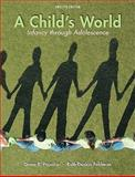 A Child's World : Infancy Through Adolescence, Papalia, Diane E. and Feldman, Ruth Duskin, 0073532045