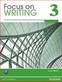 Focus on Writing, Ward, Colin, 0132862042