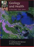 Geology and Health : Closing the Gap, , 0195162048