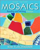 Mosaics : Reading and Writing Essays with New Mywritinglab with Pearson Etext Access Code Card, Flachmann, Kim, 0321882040