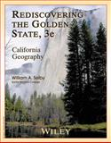 Rediscovering the Golden State, William A. Selby, 1118452046