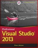 Professional Visual Studio 2013, Bruce Johnson, 1118832043