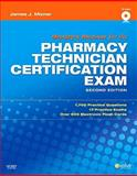 Mosby's Review for the Pharmacy Technician Certification Examination, Mizner, James J., 1416062041