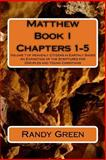 Matthew Book I: Chapters 1-5, Randy Green, 1491212047