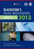 Blackstone's Police Investigators' Manual 2013, Connor, Paul and Hutton, Glenn, 0199662045
