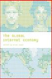 The Global Internet Economy, , 0262612046