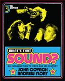 What's That Sound? : An Introduction to Rock and Its History, Covach, John and Flory, Andrew, 0393912043