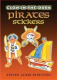 Glow-in-the-Dark Pirates Stickers, Steven James Petruccio, 0486452042