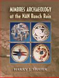 Mimbres Archaeology at the NAN Ranch Ruin, Shafer, Harry J., 0826322042