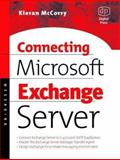 Connecting Microsoft Exchange Server, McCorry, Kieran, 1555582044