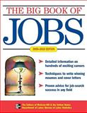 Big Book of Jobs 2009-2010, McGraw-Hill Editors and Department of Laboratory Medicine Staff, University Of Washington, 0071602046