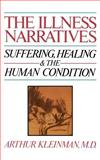 The Illness Narratives, Arthur Kleinman, 0465032044