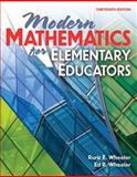 Modern Mathematics for Elementary Educators, Wheeler, Ruric E. and Fang, Houbin Lewis, 0757562043