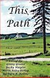 This Path, Becky Haigler, Kerin Riley-Bishop, 0980212049