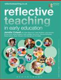 Reflective Teaching in Early Education, Colwell, Jennifer and Beaumont, Helen, 1441172041