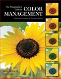 The Photographer's Guide to Color Management, Phil Nelson, 1584282045