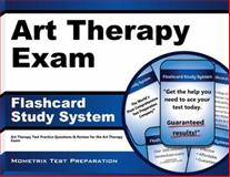Art Therapy Exam Flashcard Study System : Art Therapy Test Practice Questions and Review for the Art Therapy Exam, Art Therapy Exam Secrets Test Prep Team, 1609712048