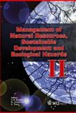 Management of Natural Resources, Sustainable Development and Ecological Hazards II, C. A. Brebbia, N. Jovanovic, E. (editors) Tiezzi, 184564204X