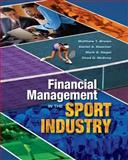 Financial Management in the Sport Industry, Brown, Matthew T., 1934432040