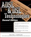 ADSL and DSL Technologies, Goralski, Walter, 0072132043