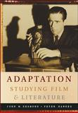 Adaptation : Studying Film and Literature, Desmond, John and Hawkes, Peter W., 007282204X