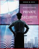 Introduction to Private Security, Hess, Kären M. and Wrobleski, Henry M., 0534632041