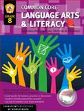 Common Core Language Arts and Literacy Grade 8, Jodie Fransen, 1629502049