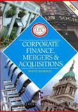 Corporate Finance, Mergers and Acquisitions, 2001, Slorach, Scott, 184174204X
