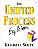 The Unified Process Explained, Scott, Kendall, 0201742047