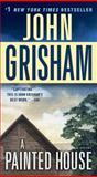 A Painted House, John Grisham, 034553204X