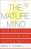 The Mature Mind, Gene D. Cohen, 0465012043