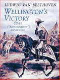 Wellington's Victory, Ludwig van Beethoven, 0486422046