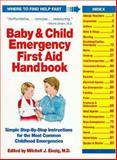 The Baby and Child Emergency First-Aid Handbook, Mitchell J. Einzig, 0671792040