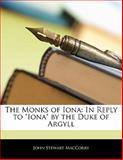 The Monks of Ion, John Stewart MacCorry, 1141182041