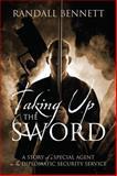 Taking up the Sword, Randall Bennett, 147871204X