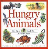 Hungry Animals, Pamela Hickman, 1550742043