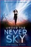 Under the Never Sky, Veronica Rossi, 0062072048