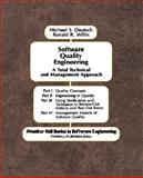 Software Quality Engineering : A Total Technical and Management Approach, Deutsch, Michael S. and Willis, Ronald R., 0138232040
