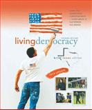 Living Democracy, 2010 Update, Brief Texas Edition, Shea, Daniel M. and Green, Joanne Connor, 0205792049