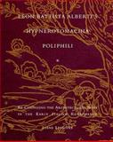Leon Battista Alberti's Hypnerotomachia Poliphili : Re-Cognizing the Architectural Body in the Early Italian Renaissance, Lefaivre, Liane, 0262122049