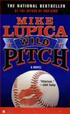 Wild Pitch, Mike Lupica, 0425192040