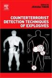 Counterterrorist Detection Techniques of Explosives, , 0444522042