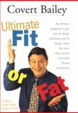 Ultimate Fit or Fat, Covert Bailey, 0618002049
