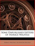 Some Unpublished Letters of Horace Walpole, Horace Walpole and Spencer Walpole, 1141312042